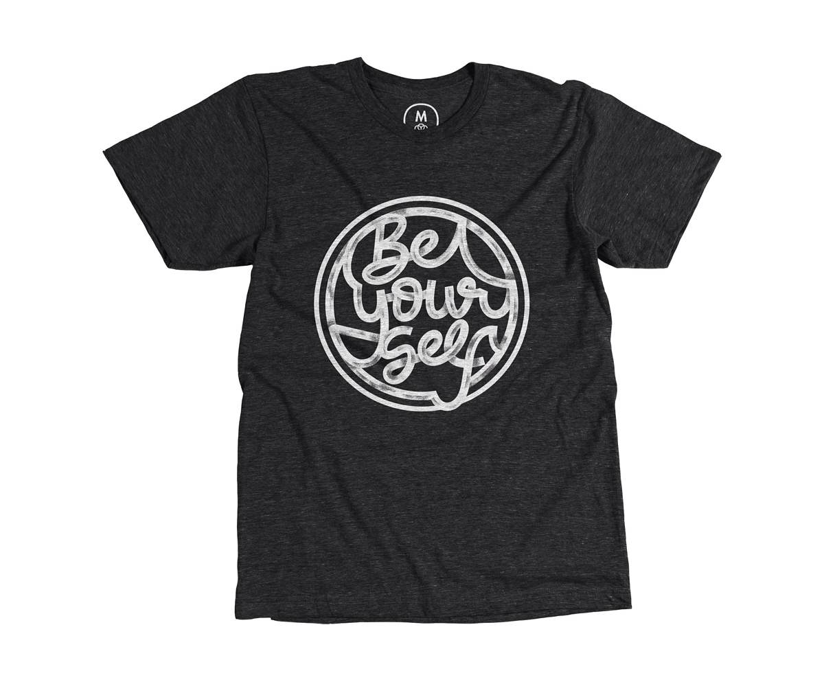 'Be Your Self' T-Shirt