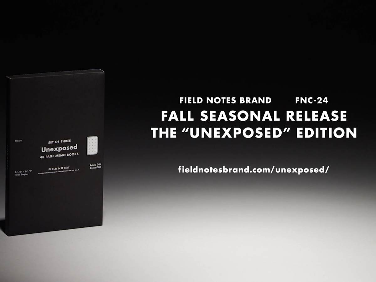 Field Notes — 'Unexposed' Edition