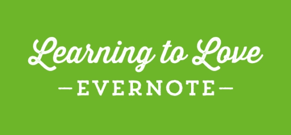 &#8216;Learning to Love Evernote&#8217; for iPad
