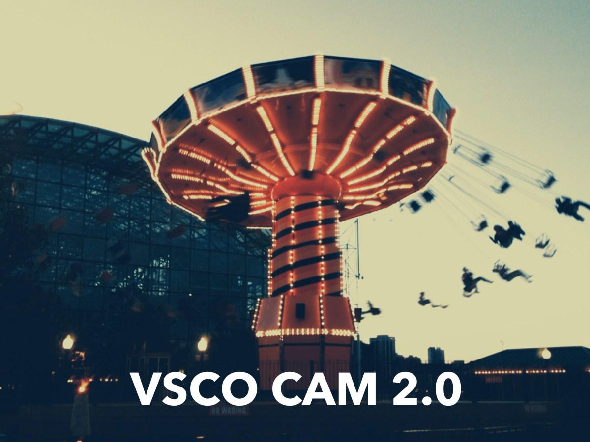 VSCO Cam 2.0